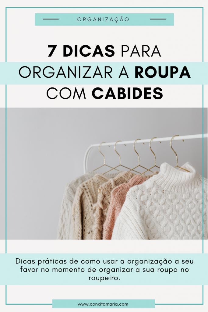 7 Dicas para Organizar a roupa em cabides